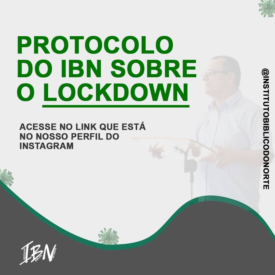 PROTOCOLO DO IBN SOBRE O LOCKDOWN